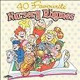 40 Favourite Nursery Rhymes
