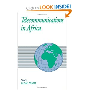 Telecommunications in Africa Eli M. Noam