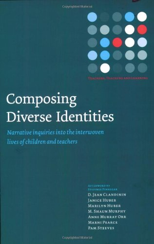 Composing Diverse Identities: Narrative Inquiries into...