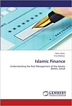 managing financial risks sukuk in the This reduced the risk structure of the sukuk to that (or near that) increased sovereign issuance should be underpinned by sound public financial management key challenges to the islamic finance industry as a whole including sukuk as of 2016 include.