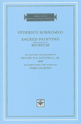 Sacred Painting: Museum (The I Tatti Renaissance Library)