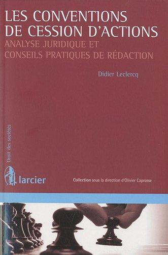 Convention de Cession d'Actions Analyse Juridique et Conseils Pratiques de R Daction