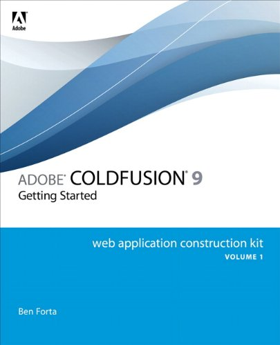 Adobe ColdFusion 9 Web Application Construction Kit, Volume 1 032166034X pdf