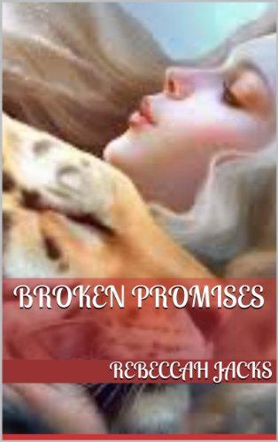 Broken Promises (Volume 1 of the Broken Series)