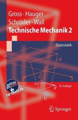 Technische Mechanik 2: Elastostatik (Springer-Lehrbuch) (German Edition)