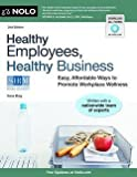 img - for Ilona Bray: Healthy Employees, Healthy Business : Easy, Affordable Ways to Promote Workplace Wellness (Paperback); 2012 Edition book / textbook / text book