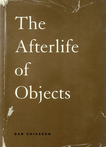 The Afterlife of Objects (Phoenix Poets)