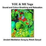img - for Sound and Colour Breathing and Relaxation: Chanting and Ancient Meditation Song book / textbook / text book