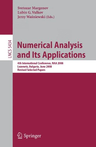 Numerical Analysis and Its Applications: 4th International Conference, NAA 2008 Lozenetz, Bulgaria, June 16-20, 2008, Re
