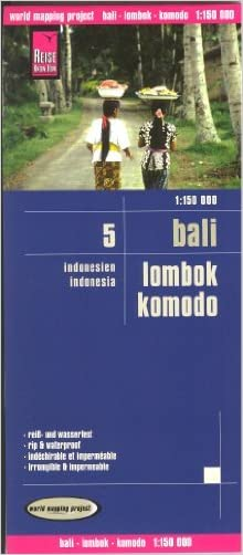 Bali - Lombok - Komodo (Indonesia) 1:150,000 Travel Map, waterproof, GPS-compatible, 2013 edition, REISE
