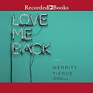 Love Me Back Audiobook