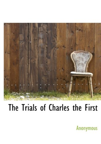 The Trials of Charles the First