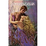 Tapestry Dreams Tr (Jernaeve Chronicles) (042507627X) by Gellis, Roberta