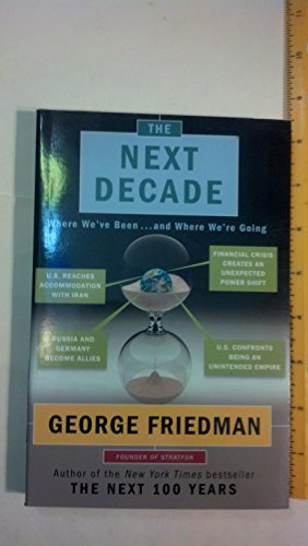 The Next Decade Where We've Been...and Where We're Going