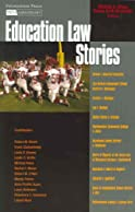 Olivas and Schneider's Education Law Stories (Stories Series)