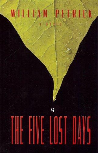 Five Lost Days