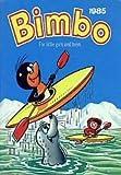 echange, troc - - The Bimbo Book 1985 (Annual)