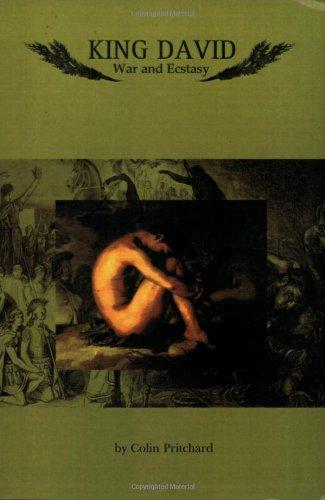 king-david-war-and-ecstasy-country-studies