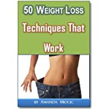 50 Easy Weight Loss Techniques That Work Fast ~ Anna Rennow