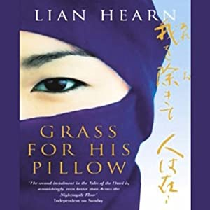 Grass for His Pillow: Tales of the Otori, Book 2 | [Lian Hearn]