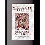 All Must Have Prizesby Melanie Phillips