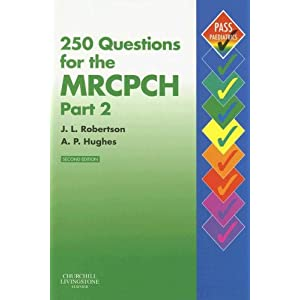 250 Questions for the MRCPCH Part 2 (MRCPCH Study Guides)  41vknRPiP0L._SL500_AA300_