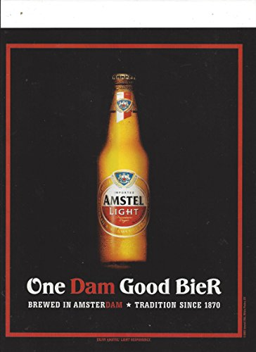print-ad-for-amstel-light-beer-2008-one-dam-good-bier