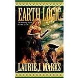 Earth Logic: Elemental Logic Book 2 (1435293045) by Marks, Laurie J.