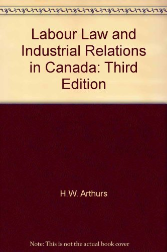 Labour Law and Industrial Relations in Canada