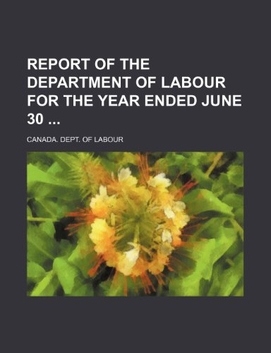 Report of the Department of Labour for the year ended June 30
