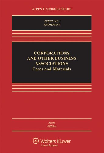 Corporations & Other Business Associations: Cases...