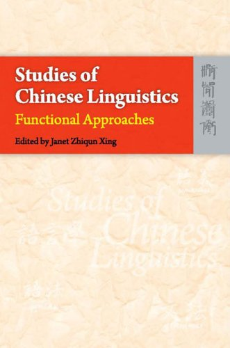 Studies of Chinese Linguistics: Functional Approaches