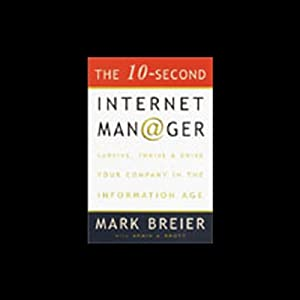 The 10-Second Internet Manager Audiobook