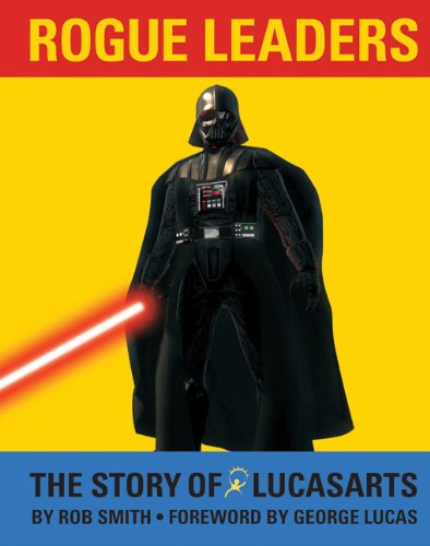 Rogue Leaders: The Story of Lucas Arts