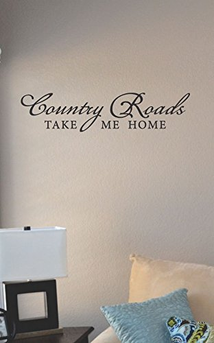 Country Roads Take Me Home Vinyl Wall Art Decal Sticker front-412912