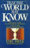 img - for That the World May Know book / textbook / text book