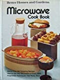 Microwave cook book (Better homes and gardens books) (0696008408) by Better Homes and Gardens Editors
