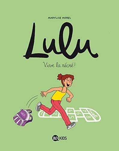 lulu-t01-vive-la-recre-