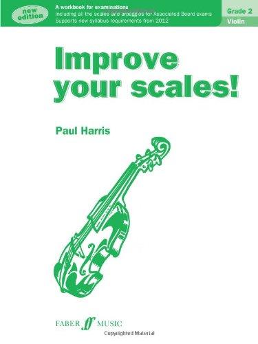 Improve Your Scales! Violin Grade 2