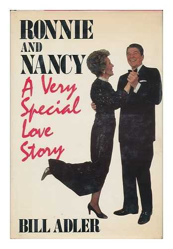 Ronnie and Nancy: Very Special Love Story, Bill Adler