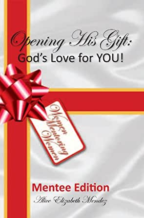 His gift god s love for you mentee edition english edition ebook