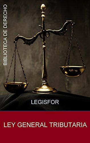 Ley General Tributaria: actualizada (edición 2016). Con índice sistemático