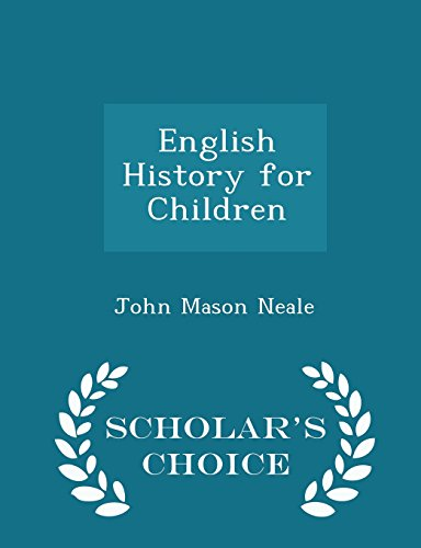 English History for Children - Scholar's Choice Edition
