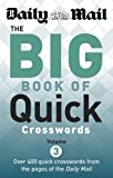 Daily Mail Daily Mail: Big Book of Quick Crosswords 3 (The Daily Mail Puzzle Books)