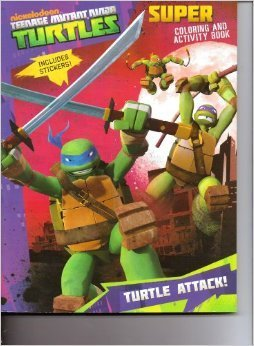 Teenage Mutant Ninja Turtles Super Coloring & Activity Book (Includes Stickers) ~ Turtle Attack! - 1