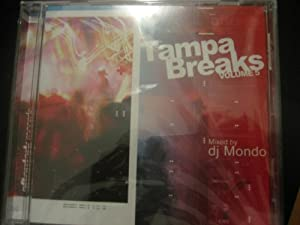 Tampa Breaks Volume 5: Mixed By DJ Mondo