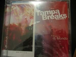 Tampa Breaks Volume 5: Mixed By DJ Mondo