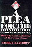 img - for A Plea for the Constitution of the United States book / textbook / text book