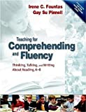 img - for Teaching and Comprehending Fluency: Thinking, Talking and Writing about Reading (with DVD) [Paperback] [2005] 1 Ed. Irene C. Fountas, Gay Su Pinnell book / textbook / text book
