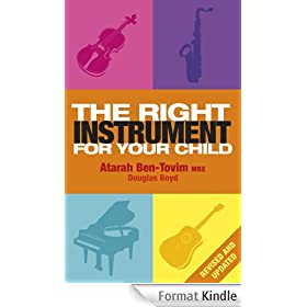 The Right Instrument For Your Child (English Edition)